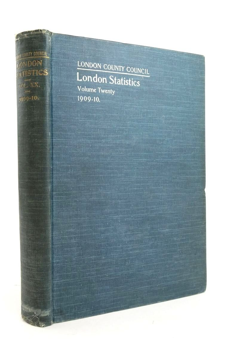 Photo of LONDON STATISTICS 1909-10 VOL. XX published by London County Council (STOCK CODE: 1821005)  for sale by Stella & Rose's Books