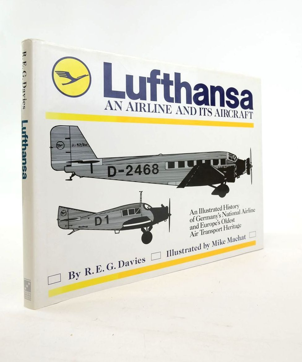 Photo of LUFTHANSA: AN AIRLINE AND ITS AIRCRAFT written by Davies, R.E.G. illustrated by Machat, Mike published by Orion Books (STOCK CODE: 1821008)  for sale by Stella & Rose's Books