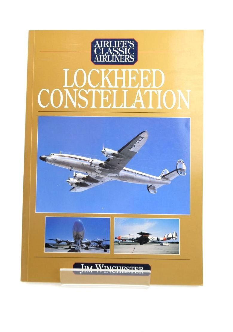 Photo of LOCKHEED CONSTELLATION (AIRLIFE'S CLASSIC AIRLINERS) written by Winchester, Jim published by Airlife (STOCK CODE: 1821011)  for sale by Stella & Rose's Books