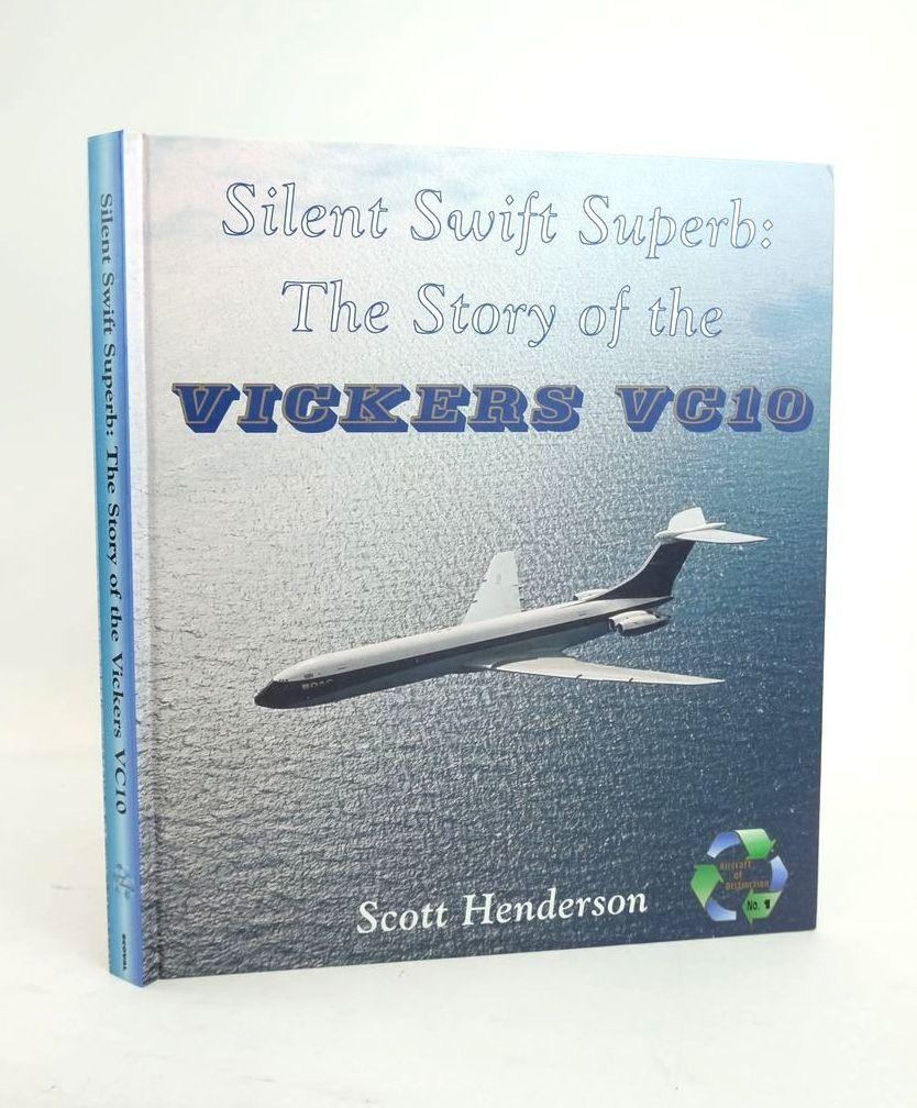 Photo of SILENT SWIFT SUPERB: THE STORY OF THE VICKERS VC10- Stock Number: 1821020