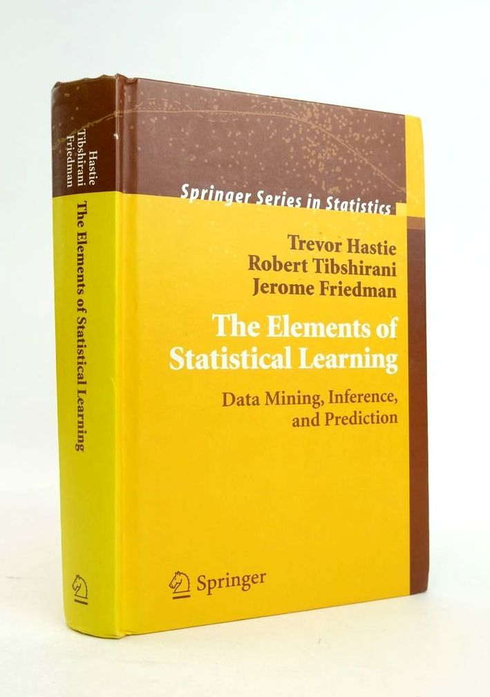 Photo of THE ELEMENTS OF STATISTICAL LEARNING: DATA MINING, INFERENCE, AND PREDICTION written by Hastie, Trevor Tibshirani, Robert J. Friedman, Jerome published by Springer (STOCK CODE: 1821056)  for sale by Stella & Rose's Books