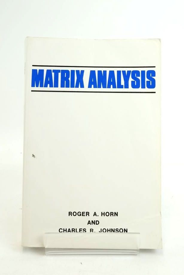 Photo of MATRIX ANALYSIS written by Horn, Roger A. Johnson, Charles R. published by Cambridge University Press (STOCK CODE: 1821075)  for sale by Stella & Rose's Books