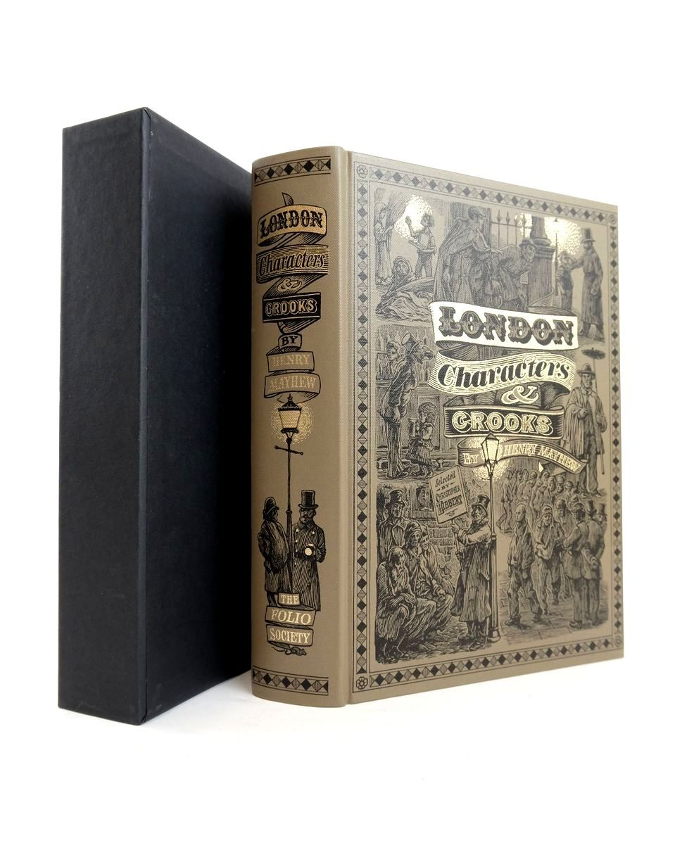 Photo of LONDON CHARACTERS AND CROOKS written by Mayhew, Henry Hibbert, Christopher published by Folio Society (STOCK CODE: 1821108)  for sale by Stella & Rose's Books