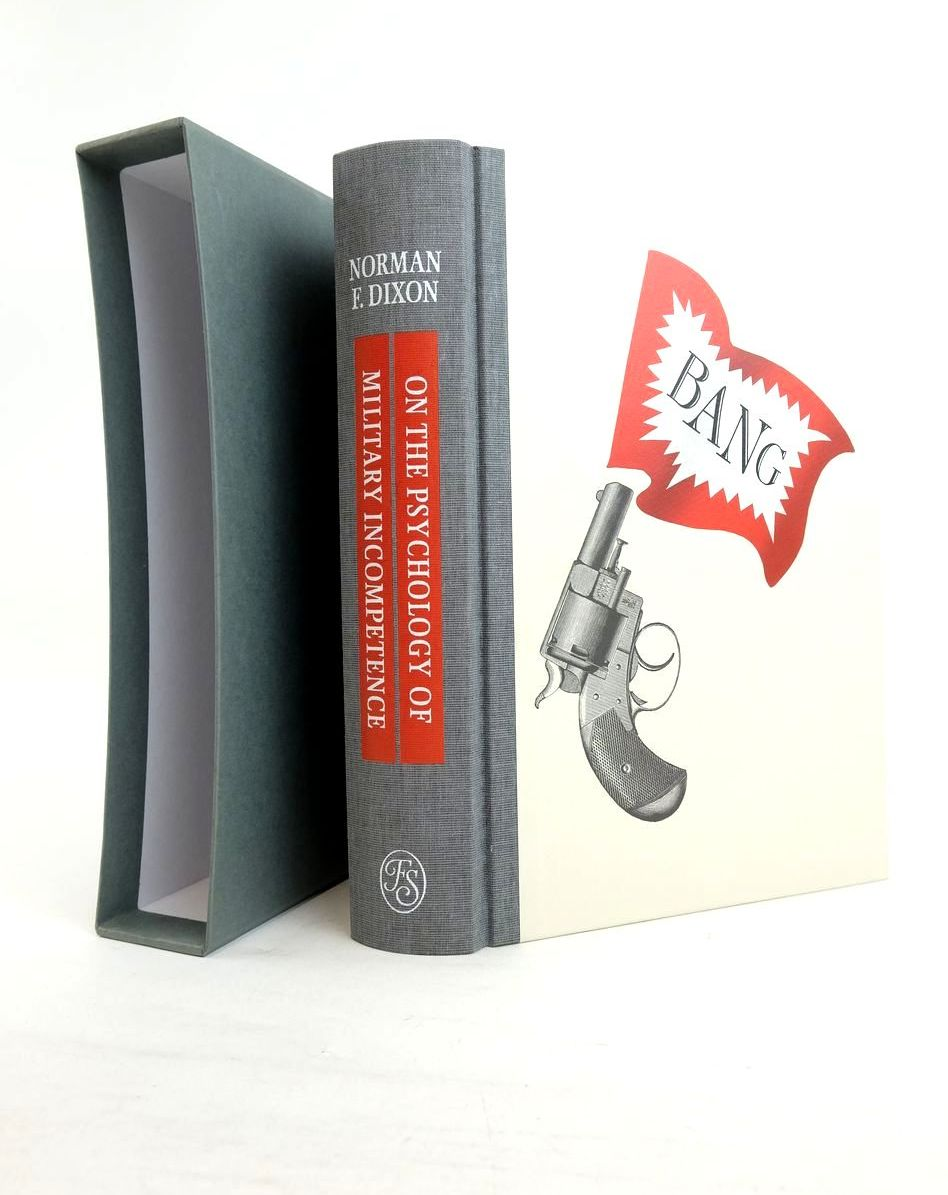 Photo of ON THE PSYCHOLOGY OF MILITARY INCOMPETENCE written by Dixon, Norman Smith, Rupert published by Folio Society (STOCK CODE: 1821112)  for sale by Stella & Rose's Books