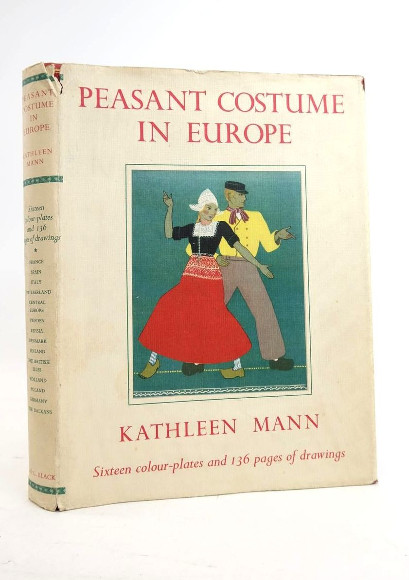 Photo of PEASANT COSTUME IN EUROPE written by Mann, Kathleen published by Adam & Charles Black (STOCK CODE: 1821128)  for sale by Stella & Rose's Books