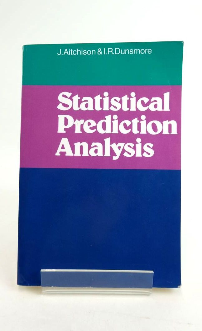 Photo of STATISTICAL PREDICTION ANALYSIS written by Aitchison, J. Dunsmore, I.R. published by Cambridge University Press (STOCK CODE: 1821142)  for sale by Stella & Rose's Books