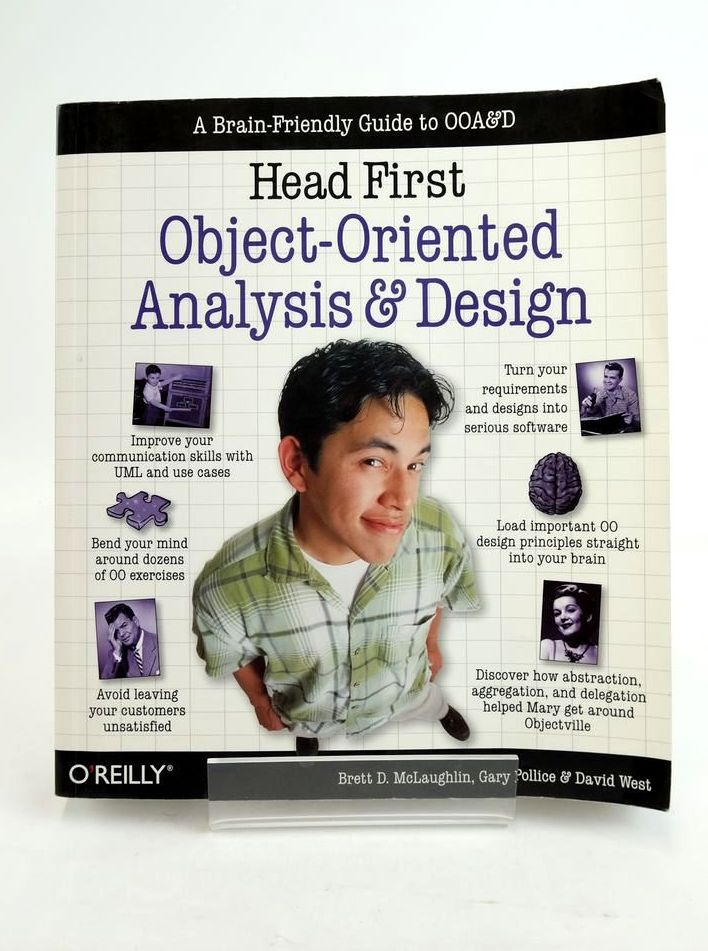 Photo of HEAD FIRST: OBJECT-ORIENTED ANALYSIS AND DESIGN written by McLaughlin, Brett D. Pollice, Gary West, David published by O'Reilly (STOCK CODE: 1821144)  for sale by Stella & Rose's Books