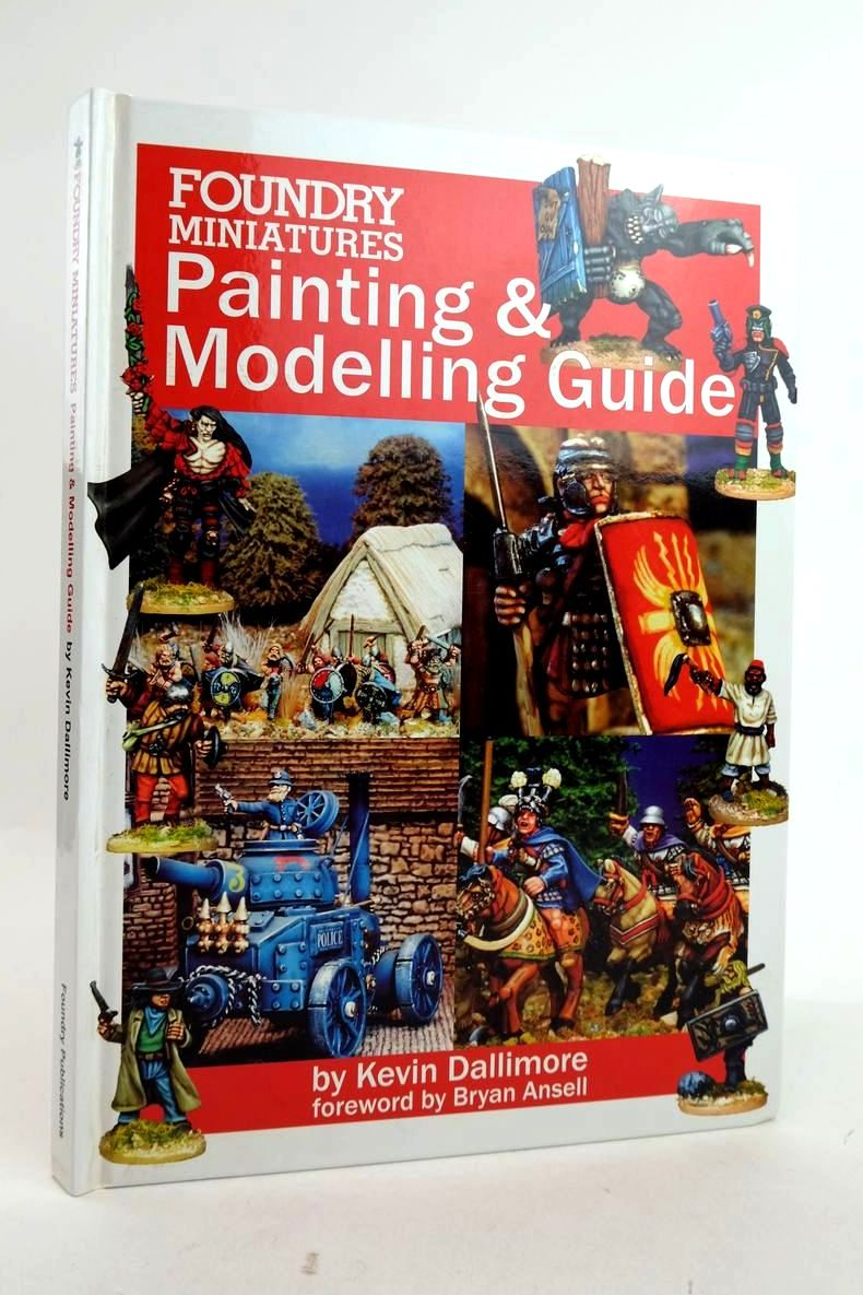 Photo of FOUNDRY MINIATURES PAINTING AND MODELLING GUIDE written by Dallimore, Kevin published by Foundry Publications (STOCK CODE: 1821151)  for sale by Stella & Rose's Books