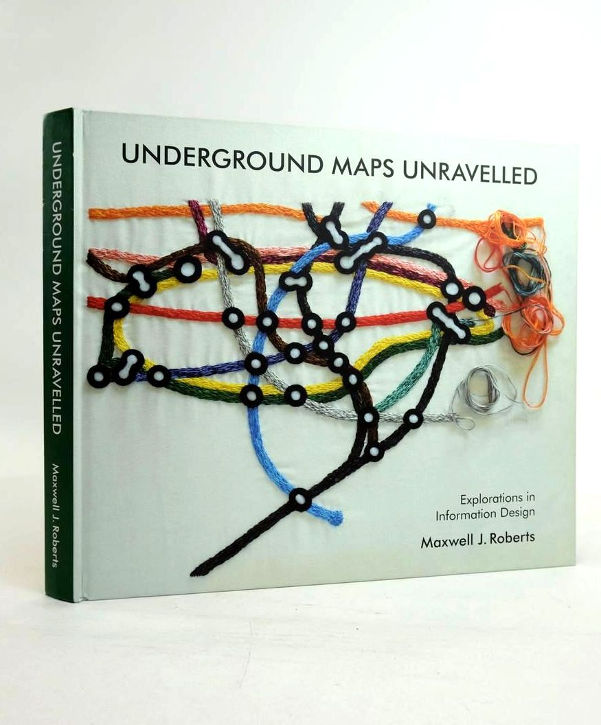 Photo of UNDERGROUND MAPS UNRAVELLED: EXPLORATIONS IN INFORMATION DESIGN- Stock Number: 1821154