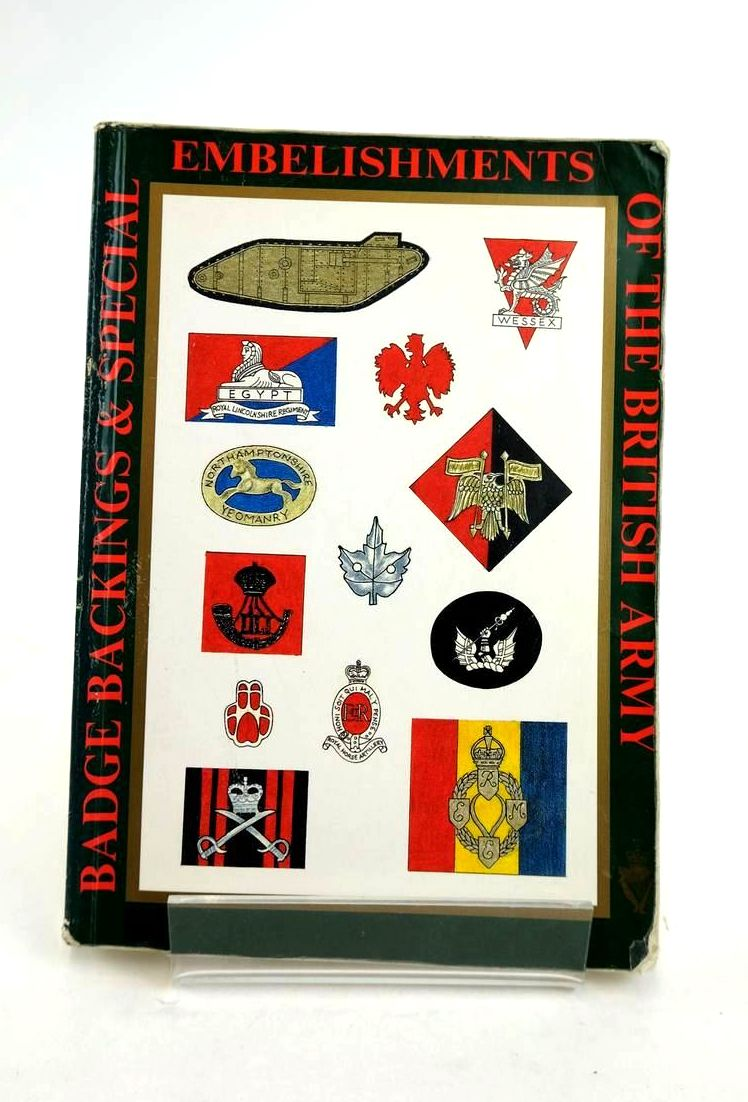 Photo of BADGE BACKINGS AND SPECIAL EMBELLISHMENTS OF THE BRITISH ARMY- Stock Number: 1821159