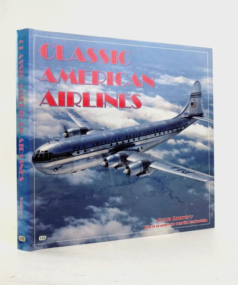 Photo of CLASSIC AMERICAN AIRLINES written by Szurovy, Geza published by MBI Publishing (STOCK CODE: 1821166)  for sale by Stella & Rose's Books