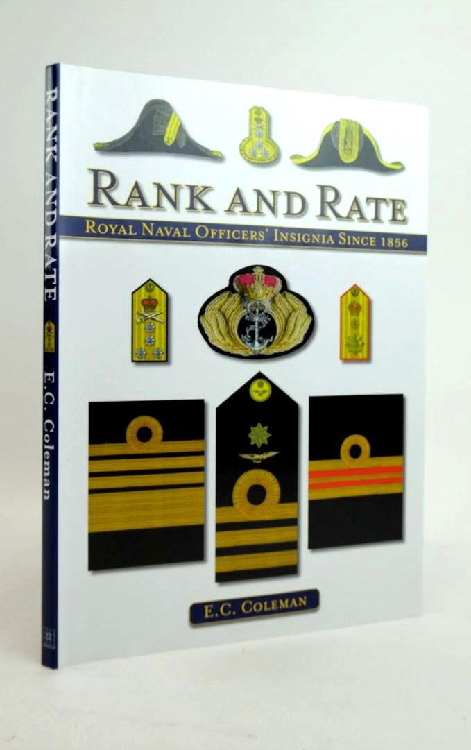 Photo of RANK AND RATE: ROYAL NAVAL OFFICERS' INSIGNIA SINCE 1856 written by Coleman, E.C. published by The Crowood Press (STOCK CODE: 1821170)  for sale by Stella & Rose's Books
