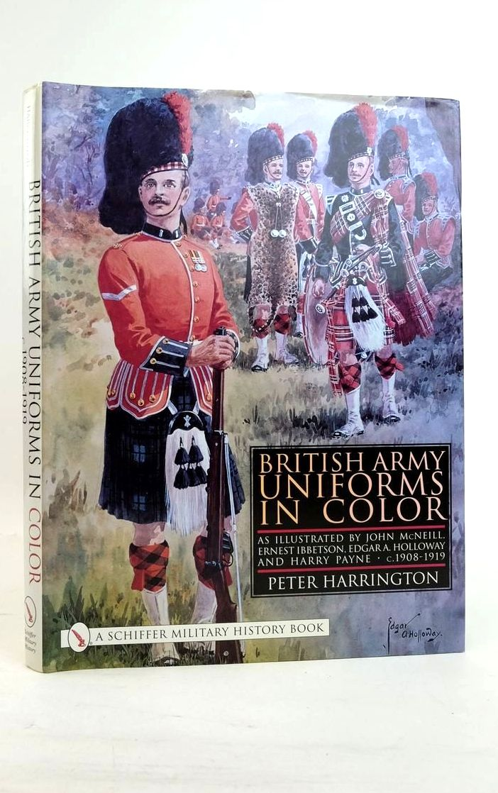 Photo of BRITISH ARMY UNIFORMS IN COLOR written by Harrington, Peter illustrated by McNeill, John Ibbetson, Ernest Holloway, Edgar A. Payne, Harry published by Schiffer Military History (STOCK CODE: 1821176)  for sale by Stella & Rose's Books