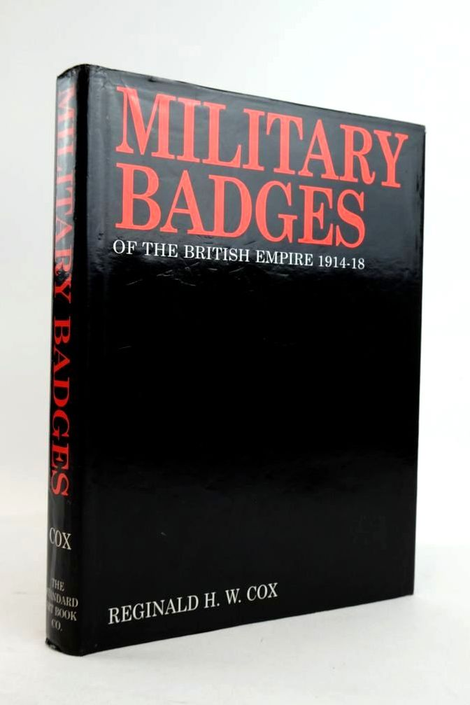 Photo of MILITARY BADGES OF THE BRITISH EMPIRE 1914-18 written by Cox, Reginald H.W. published by Standard Art Book Co. Ltd. (STOCK CODE: 1821177)  for sale by Stella & Rose's Books