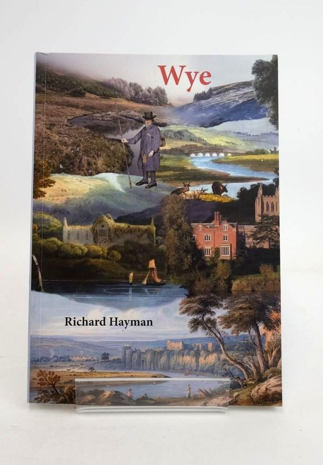 Photo of WYE written by Hayman, Richard published by Logaston Press (STOCK CODE: 1821233)  for sale by Stella & Rose's Books