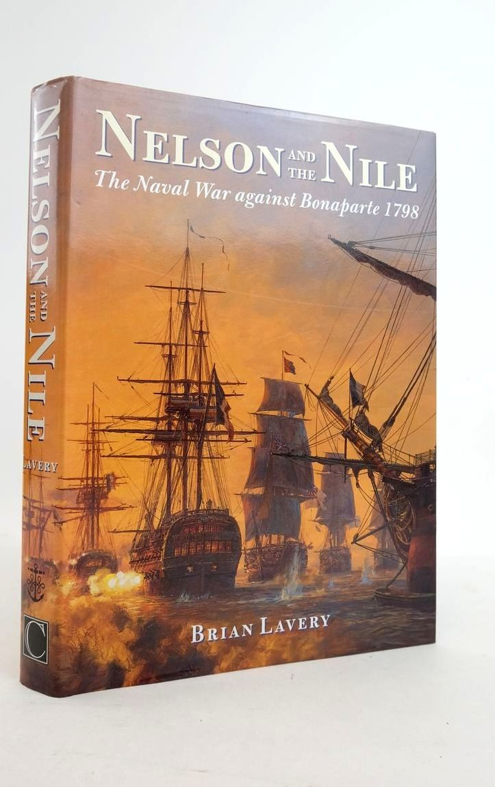 Photo of NELSON AND THE NILE: THE NAVAL WAR AGAINST BONAPARTE 1798- Stock Number: 1821234