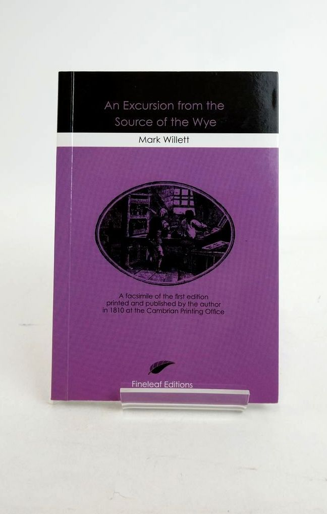 Photo of AN EXCURSION FROM THE SOURCE OF THE WYE written by Willett, Mark published by Fineleaf Editions (STOCK CODE: 1821247)  for sale by Stella & Rose's Books