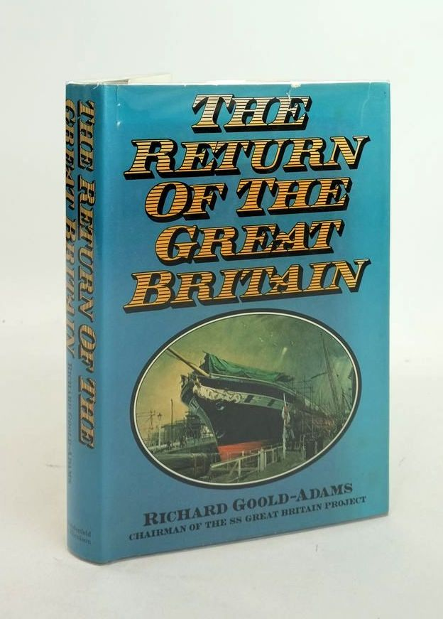 Photo of THE RETURN OF THE GREAT BRITAIN written by Goold-Adams, Richard published by Weidenfeld and Nicolson (STOCK CODE: 1821258)  for sale by Stella & Rose's Books