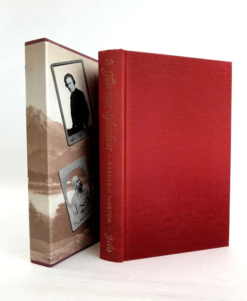Photo of A NERVOUS SPLENDOR VIENNA 1888-1889 written by Morton, Frederic published by Folio Society (STOCK CODE: 1821340)  for sale by Stella & Rose's Books