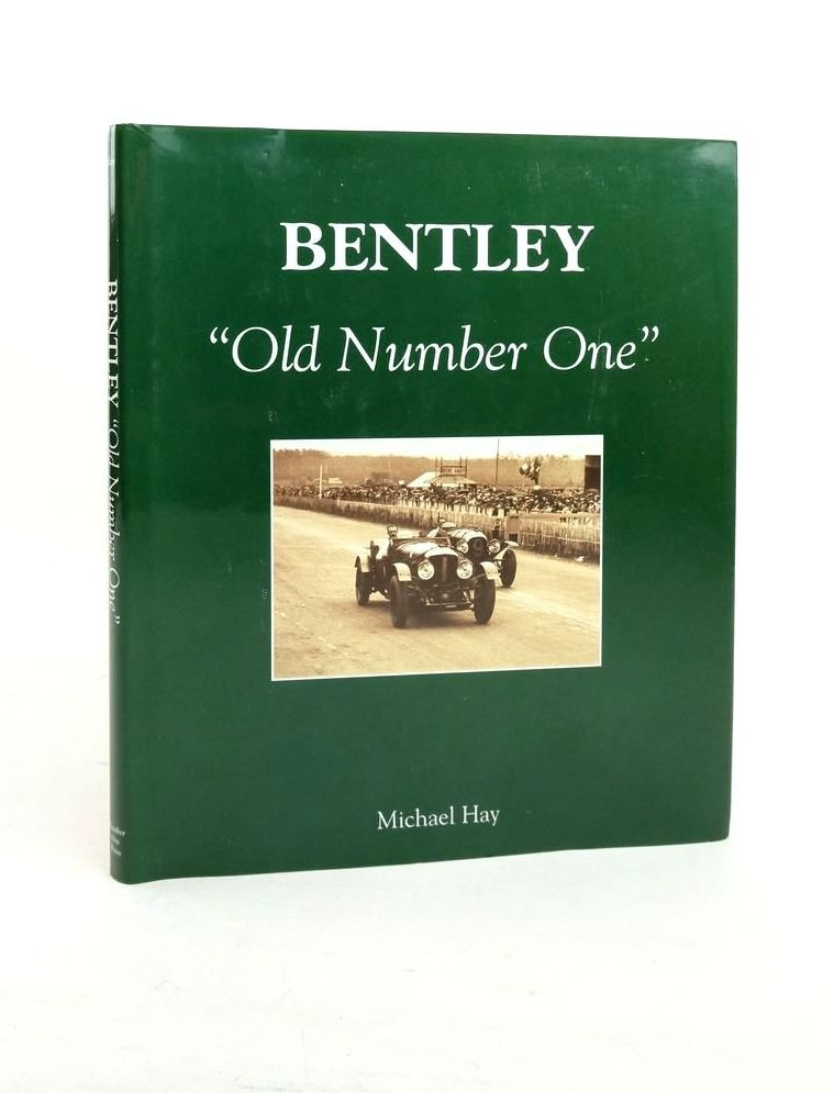 """Photo of BENTLEY """"OLD NUMBER ONE"""" written by Hay, Michael published by Number One Press (STOCK CODE: 1821502)  for sale by Stella & Rose's Books"""