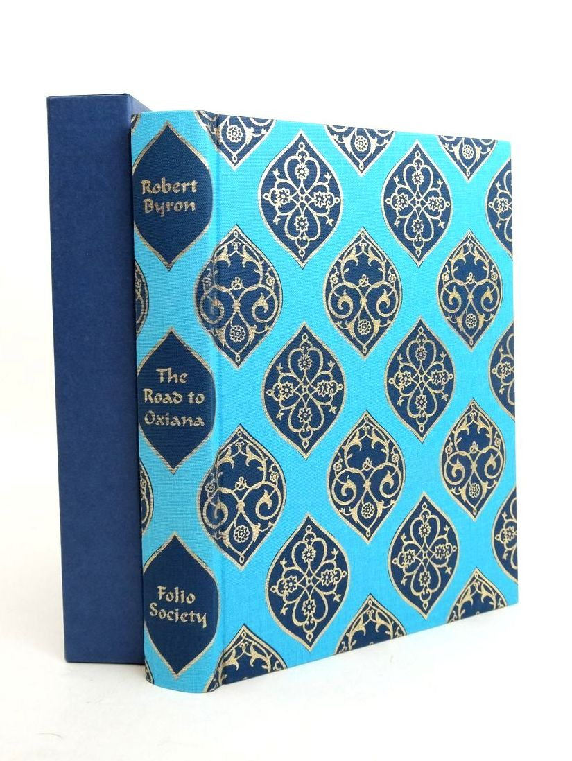 Photo of THE ROAD TO OXIANA written by Byron, Robert Moorhouse, Geoffrey illustrated by Byron, Robert published by Folio Society (STOCK CODE: 1821575)  for sale by Stella & Rose's Books