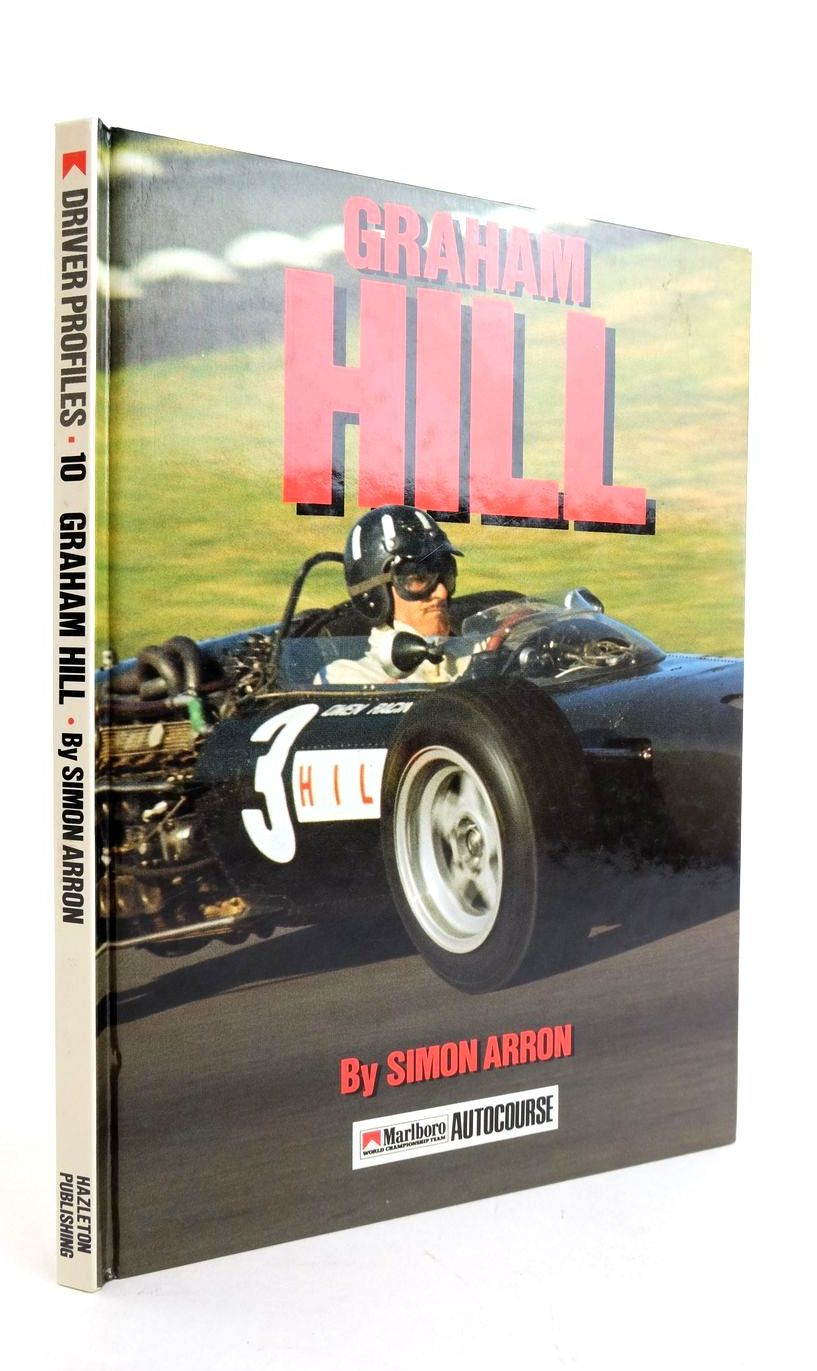 Photo of GRAHAM HILL written by Arron, Simon published by Hazleton Publishing (STOCK CODE: 1821714)  for sale by Stella & Rose's Books