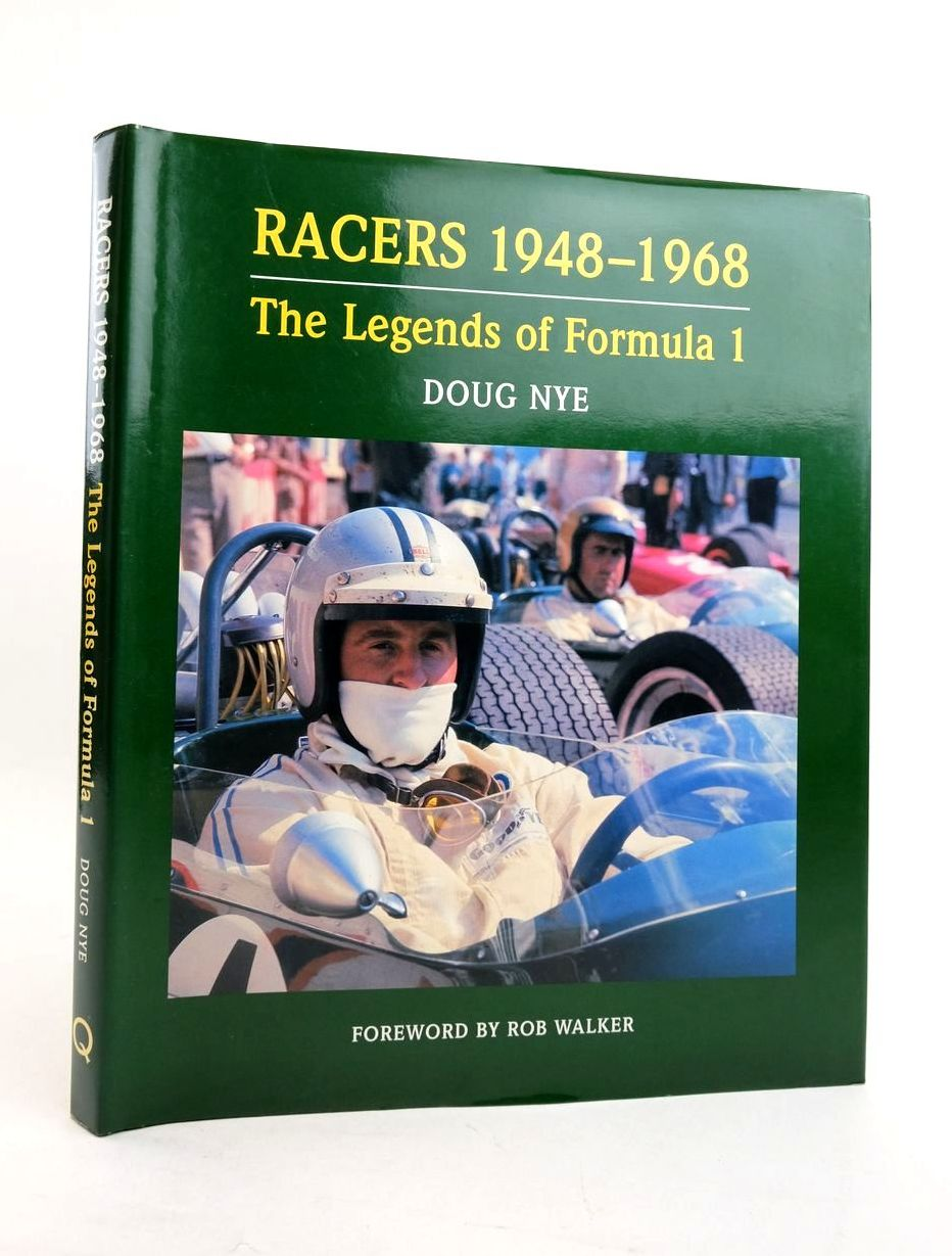Photo of RACERS 1948-1968: THE LEGENDS OF FORMULA 1 written by Nye, Doug published by Queensgate Publications (STOCK CODE: 1821758)  for sale by Stella & Rose's Books