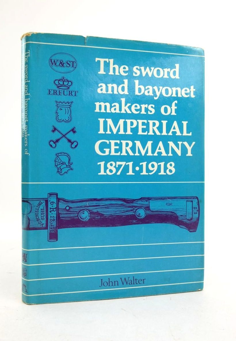 Photo of THE SWORD AND BAYONET MAKERS OF IMPERIAL GERMANY 1871-1918- Stock Number: 1821882