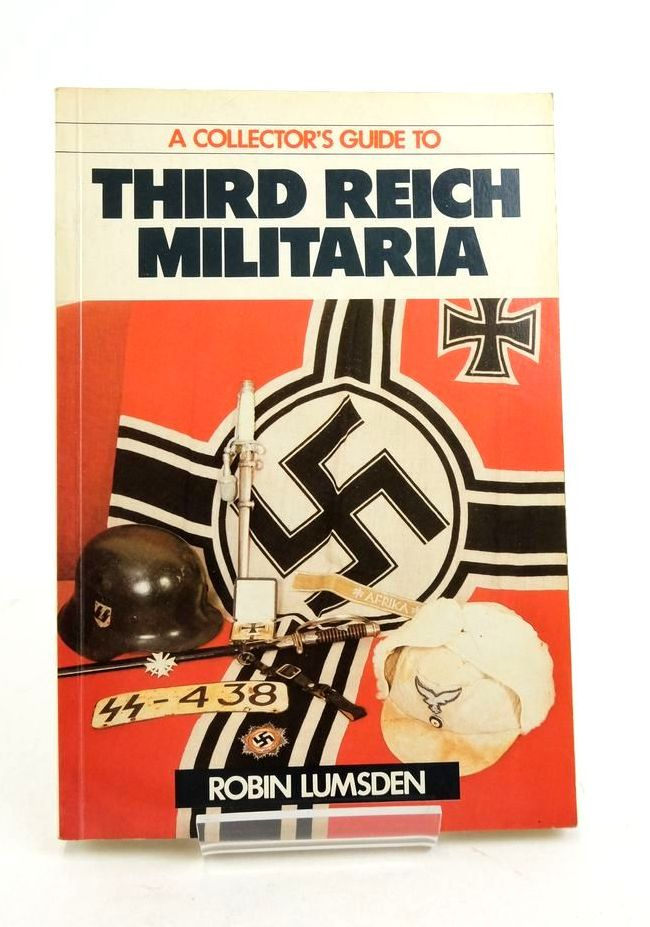 Photo of A COLLECTOR'S GUIDE TO THIRD REICH MILITARIA written by Lumsden, Robin published by Ian Allan Ltd. (STOCK CODE: 1821883)  for sale by Stella & Rose's Books