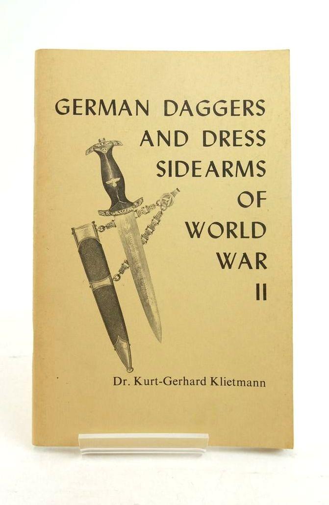 Photo of GERMAN DAGGERS AND DRESS SIDEARMS OF WORLD WAR II written by Klietmann, Kurt-Gerhard Davis, Fred published by Field And Fireside, Inc. (STOCK CODE: 1821890)  for sale by Stella & Rose's Books