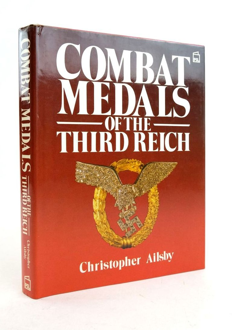 Photo of COMBAT MEDALS OF THE THIRD REICH written by Ailsby, Christopher published by Patrick Stephens (STOCK CODE: 1821892)  for sale by Stella & Rose's Books