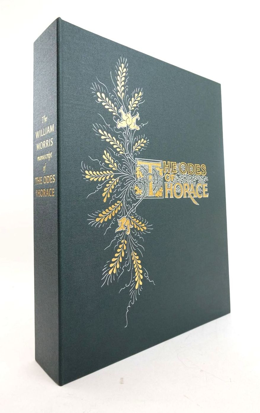 Photo of THE WILLIAM MORRIS MANUSCRIPT OF THE ODES OF HORACE written by Horace, Wilmer, Clive illustrated by Frink, Elisabeth published by Folio Society (STOCK CODE: 1821906)  for sale by Stella & Rose's Books