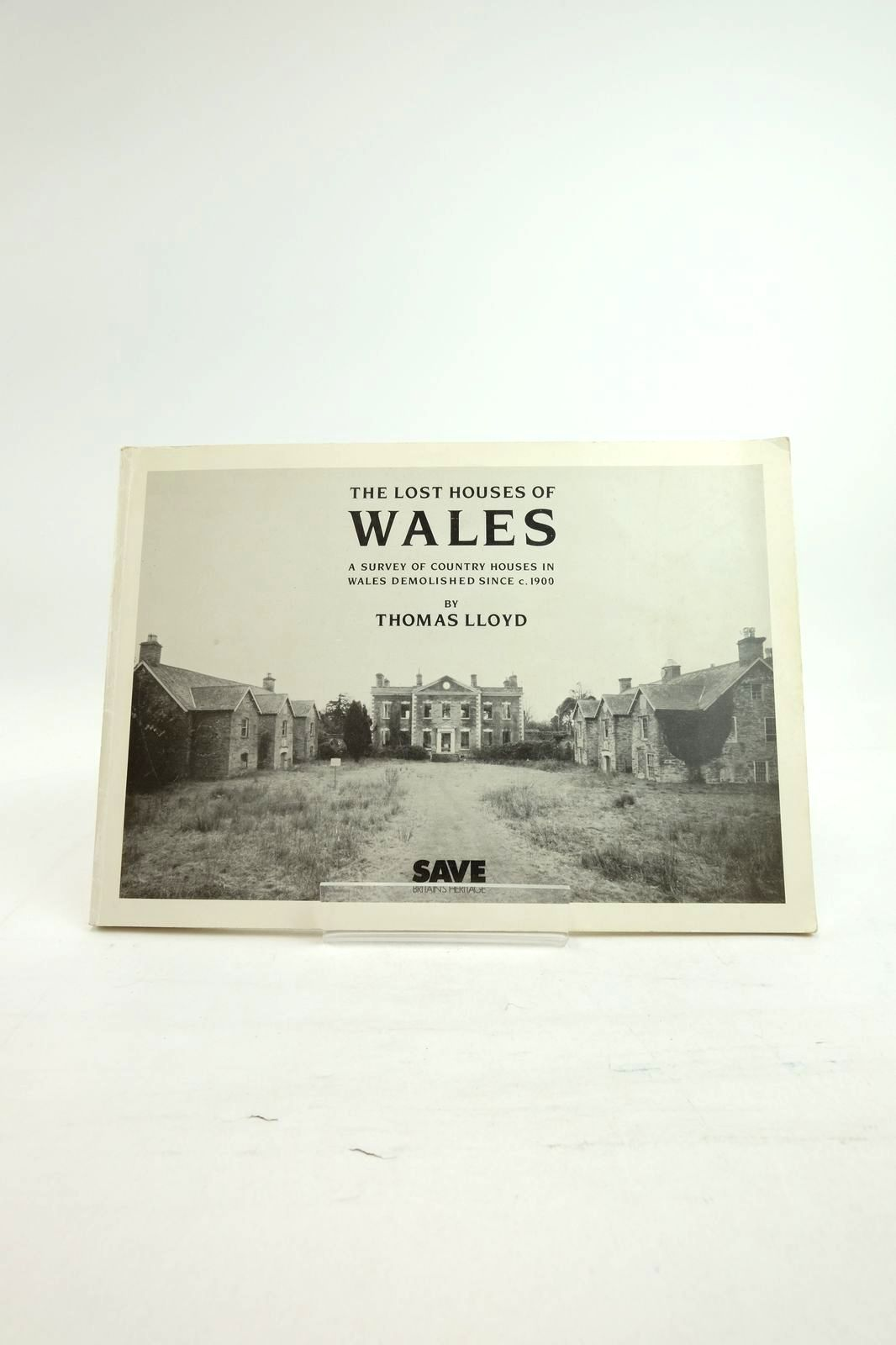 Photo of THE LOST HOUSES OF WALES written by Lloyd, Thomas published by SAVE Britain's Heritage (STOCK CODE: 1821915)  for sale by Stella & Rose's Books