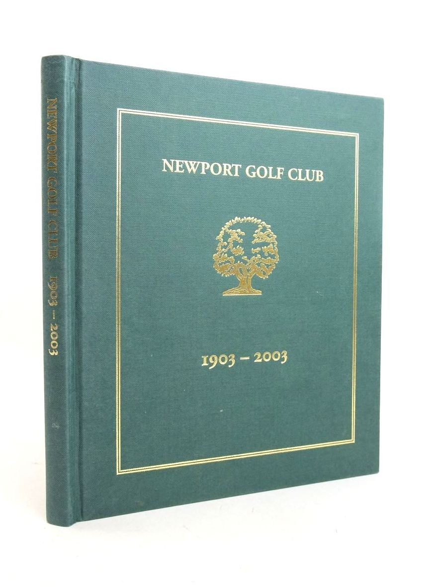 Photo of NEWPORT GOLF CLUB 1903-2003 written by Isaac, Alun published by Newport Golf Club (STOCK CODE: 1821930)  for sale by Stella & Rose's Books