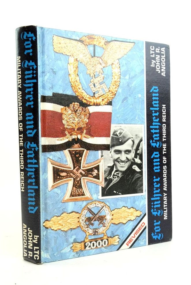 Photo of FOR FUHRER AND FATHERLAND: MILITARY AWARDS OF THE THIRD REICH written by Angolia, John R. published by R. James Bender (STOCK CODE: 1821973)  for sale by Stella & Rose's Books