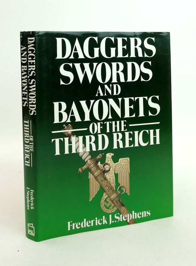 Photo of DAGGERS SWORDS AND BAYONETS OF THE THIRD REICH written by Stephens, Frederick J. published by Patrick Stephens Limited (STOCK CODE: 1821979)  for sale by Stella & Rose's Books