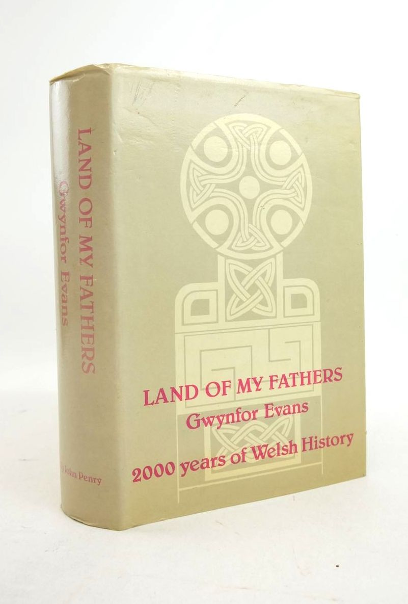 Photo of LAND OF MY FATHERS: 2000 YEARS OF WELSH HISTORY written by Evans, Gwynfor published by John Penry (STOCK CODE: 1821983)  for sale by Stella & Rose's Books