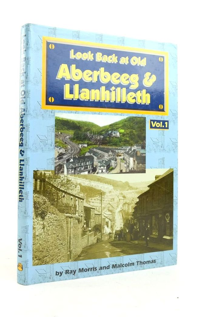 Photo of LOOK BACK AT OLD ABERBEEG & LLANHILLETH VOLUME 1- Stock Number: 1821987