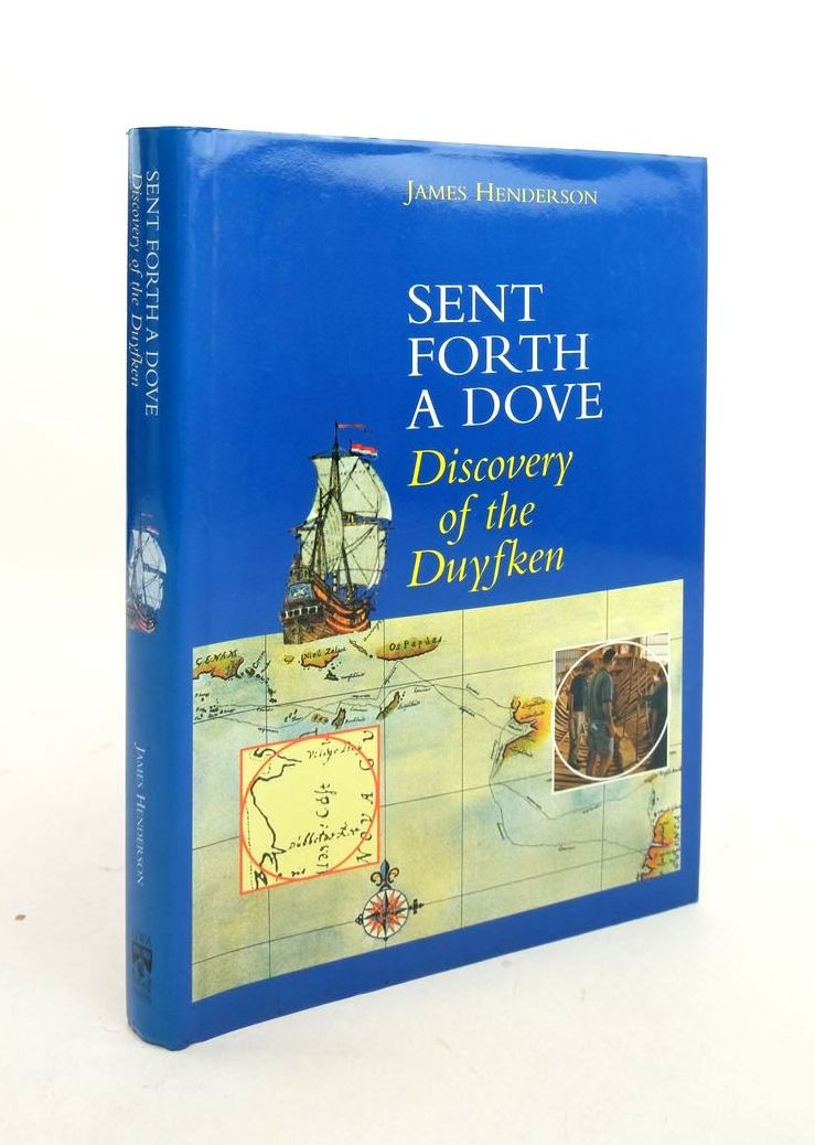 Photo of SENT FORTH A DOVE: DISCOVERY OF THE DUYFKEN written by Henderson, James published by University Of Western Australia Press (STOCK CODE: 1821996)  for sale by Stella & Rose's Books