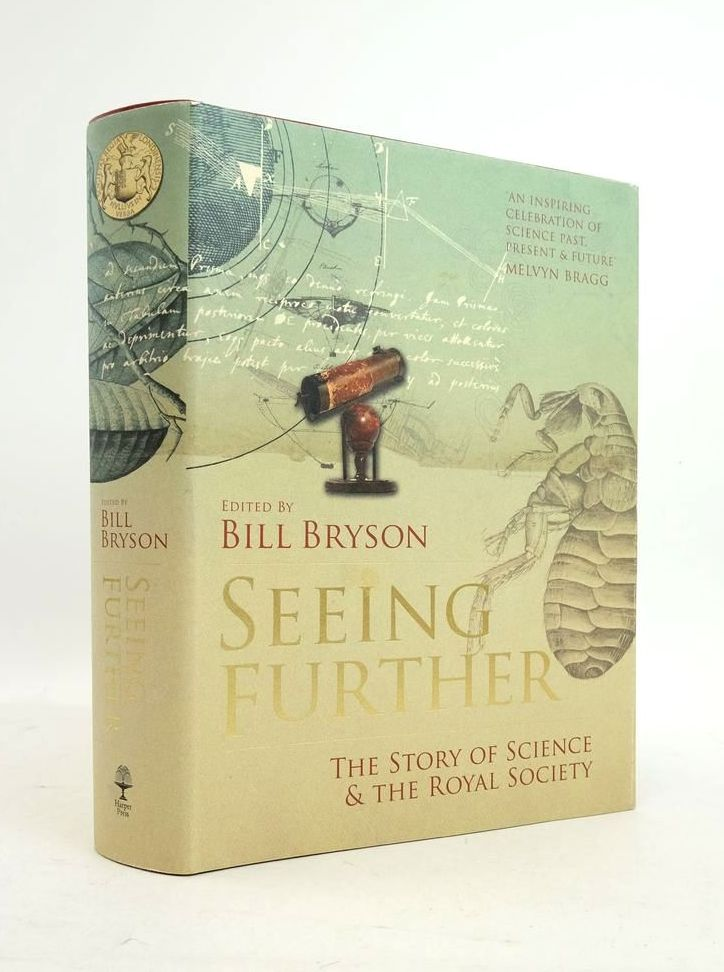 Photo of SEEING FURTHER: THE STORY OF SCIENCE & THE ROYAL SOCIETY written by Bryson, Bill published by Harper Press (STOCK CODE: 1822029)  for sale by Stella & Rose's Books