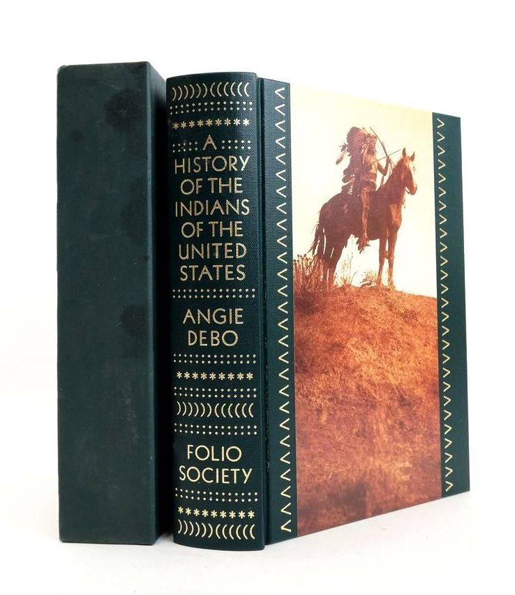 Photo of A HISTORY OF THE INDIANS OF THE UNITED STATES written by Debo, Angie published by Folio Society (STOCK CODE: 1822032)  for sale by Stella & Rose's Books