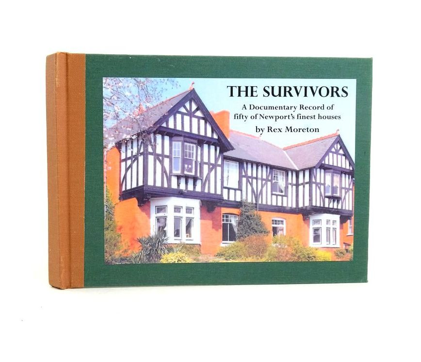 Photo of THE SURVIVORS: A DOCUMENTARY RECORD OF FIFTY OF NEWPORT'S FINEST HOUSES written by Moreton, Rex published by Vine Press (STOCK CODE: 1822033)  for sale by Stella & Rose's Books