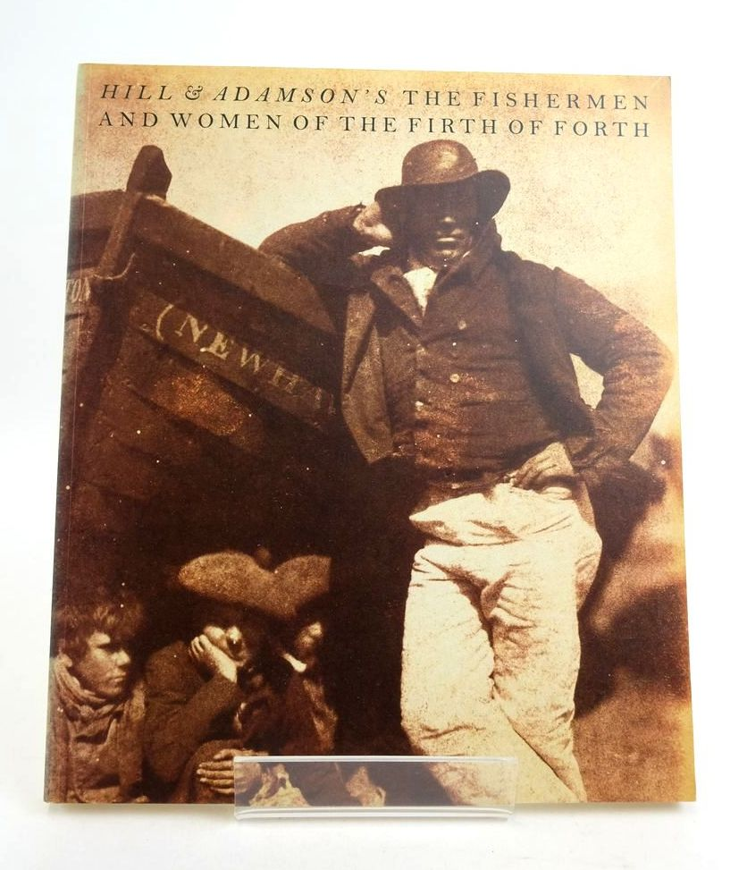 Photo of HILL AND ADAMSON'S THE FISHERMEN AND WOMEN OF THE FIRTH OF FORTH- Stock Number: 1822070