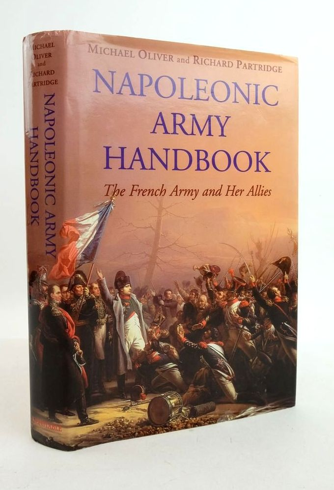 Photo of NAPOLEONIC ARMY HANDBOOK: THE FRENCH ARMY AND HER ALLIES- Stock Number: 1822101