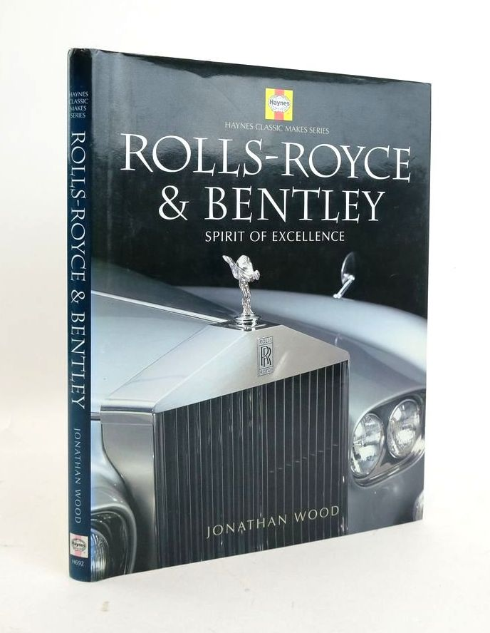 Photo of ROLLS-ROYCE & BENTLEY: SPIRIT OF EXCELLENCE written by Wood, Jonathan published by Haynes (STOCK CODE: 1822112)  for sale by Stella & Rose's Books