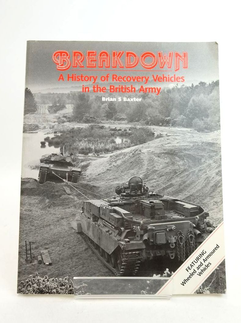 Photo of BREAKDOWN: A HISTORY OF RECOVERY VEHICLES IN THE BRITISH ARMY- Stock Number: 1822118