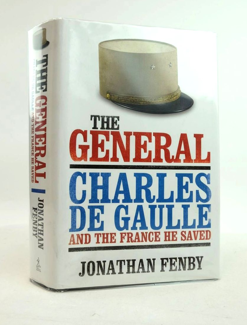Photo of THE GENERAL: CHARLES DE GAULLE AND THE FRANCE HE SAVED- Stock Number: 1822122