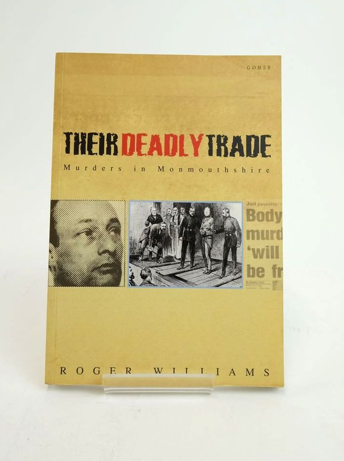 Photo of THEIR DEADLY TRADE: MURDERS IN MONMOUTHSHIRE- Stock Number: 1822171