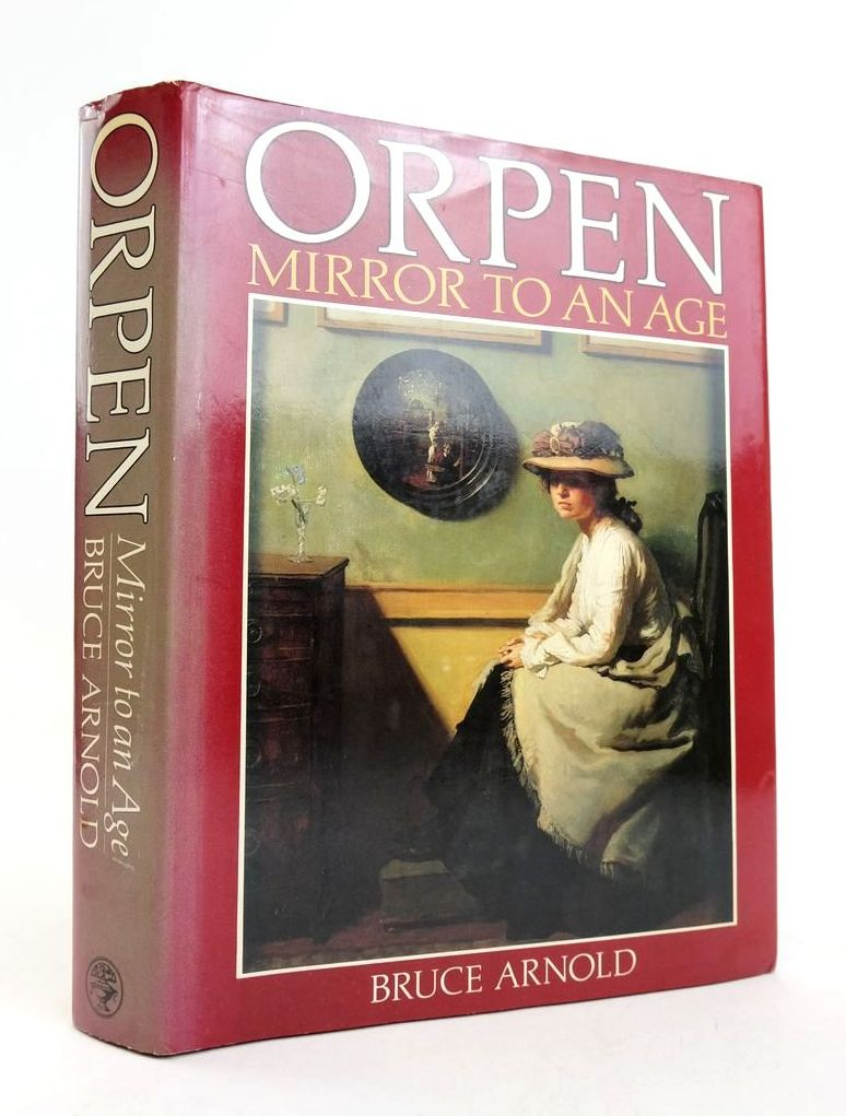 Photo of ORPEN: MIRROR TO AN AGE written by Arnold, Bruce illustrated by Orpen, William published by Jonathan Cape (STOCK CODE: 1822213)  for sale by Stella & Rose's Books