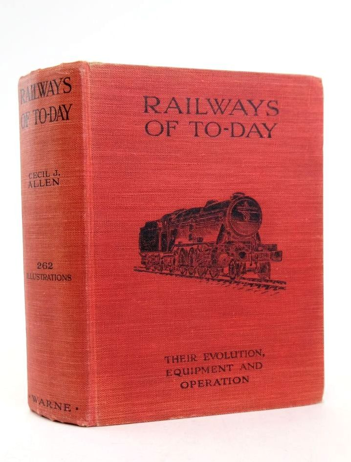Photo of RAILWAYS OF TO-DAY: THEIR EVOLUTION, EQUIPMENT AND OPERATION- Stock Number: 1822251